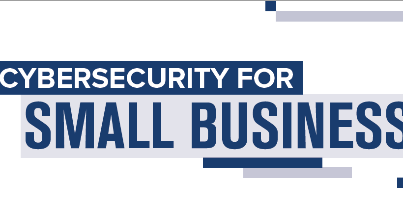 Cyber-security for Small Business