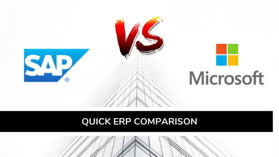 Quick ERP Comparison: SAP vs. Microsoft
