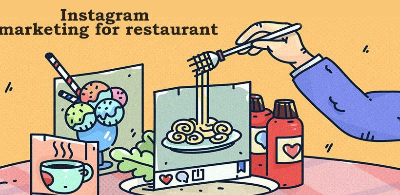 Instagram Marketing for Restaurant