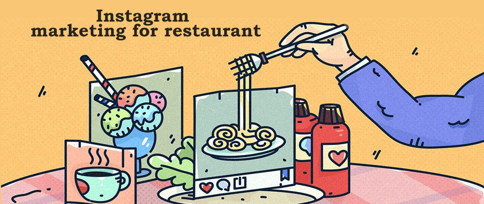 Instagram Marketing for Restaurant